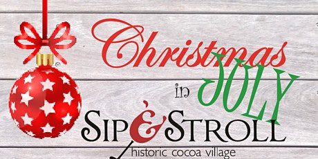 Sip & Stroll Christmas in July tickets