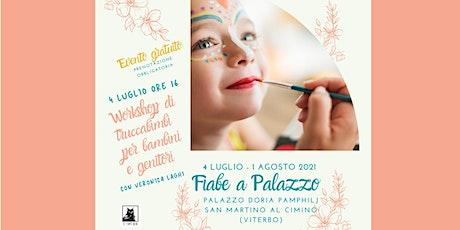 """Workshop """"TruccaBIMBI"""" @ PALAZZO DORIA PAMPHILJ biglietti"""