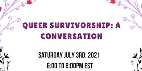 Queer Survivorship: A  Conversation tickets
