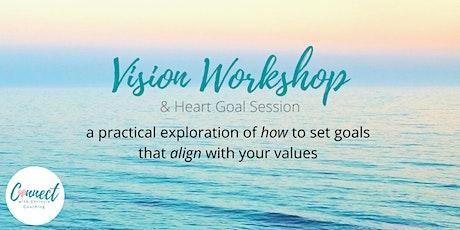 Vision Workshop - July's Heart Goal Session tickets