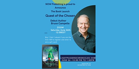 Virtual Book Launch - Quest Of The Chosen -Author Bruce Campelia tickets