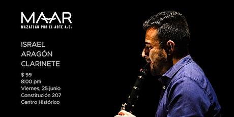 Israel Aragón: Clarinete boletos