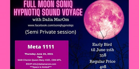 Full Moon SoniQ HypnotiQ Sound Voyage tickets