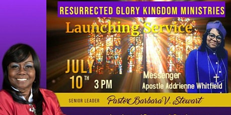 Resurrected Glory Kingdom Ministries Launching Service tickets