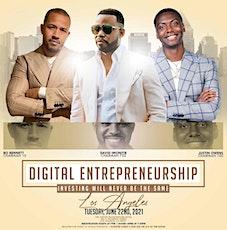 Digital Entrepreneurship: Investing Will Never Be The Same tickets