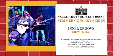 Summer Concerts at CT's Old State House: Inner Groove tickets