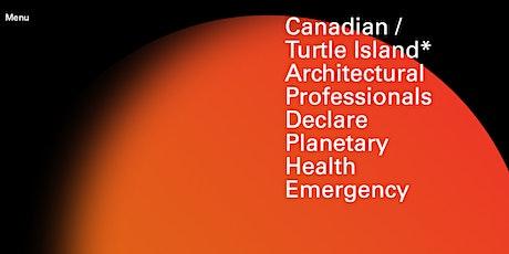 Canada / Turtle Island Architects Declare tickets