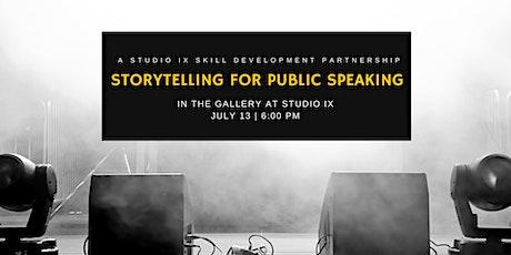 Storytelling4Public Speaking: A Studio IX Skill Development Partnership tickets
