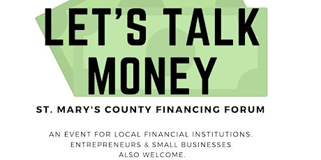 Let's Talk Money:  St. Mary's County Financing Forum Tickets