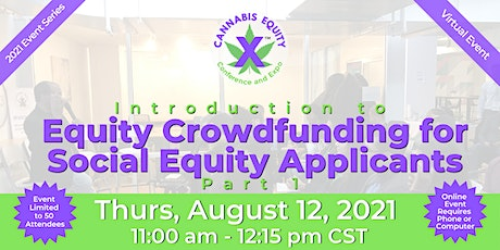 Equity Crowdfunding For Social Equity Applicants - Part 1 biglietti