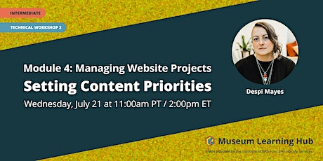 Technical Workshop 2: Setting Content Priorities tickets