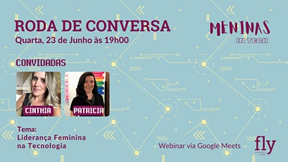 23.06 Roda de Conversa Meninas In Tech | Liderança Feminina Na Tecnologia bilhetes