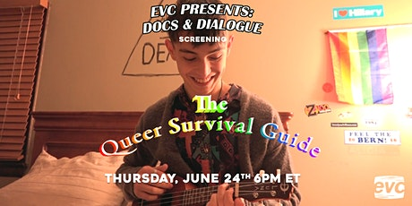 EVC Presents Docs & Dialogue: The Queer Survival Guide tickets