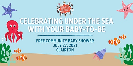 July 2021 Free Community Baby Shower - Clairton tickets