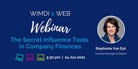 The Secret Influence Tools in Company Finances - WIMDI Interactive Webinar tickets