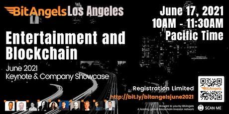 BitAngels Los Angeles: Entertainment and Blockchain tickets