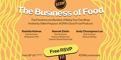 The Business of Food: The Freedoms and Burdens of Being Your Own Boss tickets