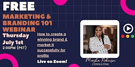 Marketing and Branding 101 Webinar tickets