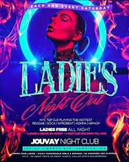 """""""Ladies Night Out"""" Each and every saturday (Ladies no cover w/ rsvp) tickets"""