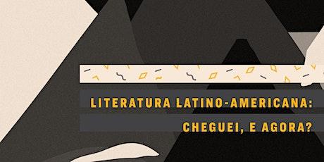 CURSO VIRTUAL | Literatura latino-americana: cheguei, e agora? ingressos