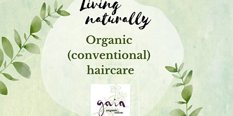 Organic conventional haircare, in-salon class + treatment tickets