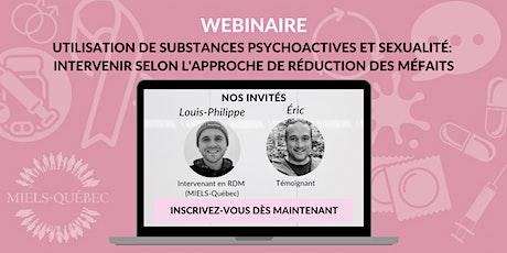 Utilisation de substances et sexualité: intervenir selon l'approche de RDM billets