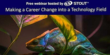 Making a Career Change into a Technology Field (Free Webinar) tickets