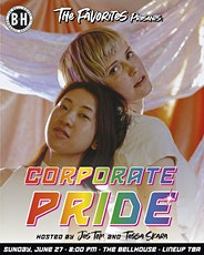The Favorites Presents: Corporate Pride tickets