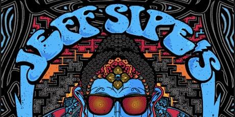 JEFF SIPE'S ELECTRIC BUDDHA tickets