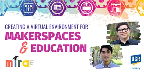 Creating a Virtual Environment for Makerspaces & Education: MIRA Conference tickets