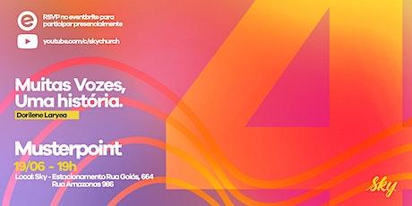MusterPoint - Live e Presencial | Sábado 19/06 - Com Dorilene Laryea ingressos