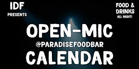 IDF PRESENTS! OPEN-MIC @ PARADISE FOOD & BAR tickets