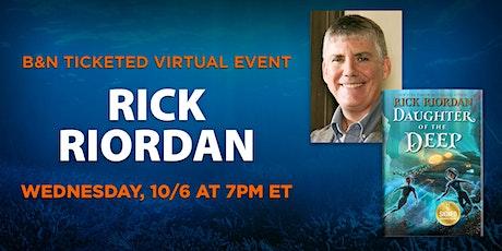 B&N Virtually Presents: Rick Riordan celebrates DAUGHTER OF THE DEEP! ingressos