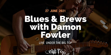 Blues and Brews with Damon Fowler tickets