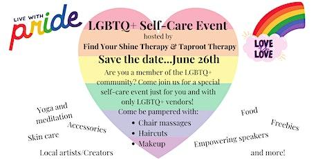 LGBTQ+ Self-Care Event tickets