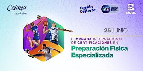 I Jornada Inter. de Certificaciones en Preparación Física Especializada. entradas