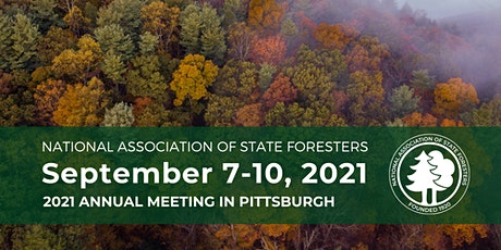 National Association of State Foresters 2021 Annual Meeting tickets