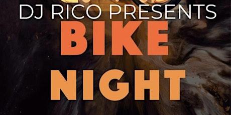 Bike Night with DJ Rico tickets