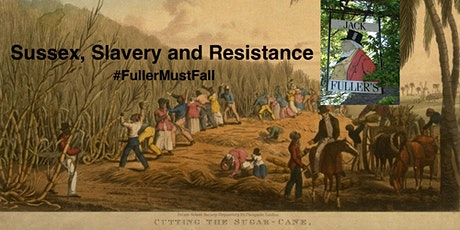 Sussex, Slavery and Resistance tickets