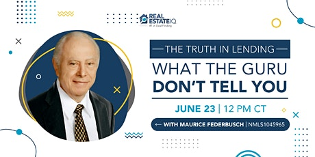 The truth in Lending – What the Guru don't tell you tickets