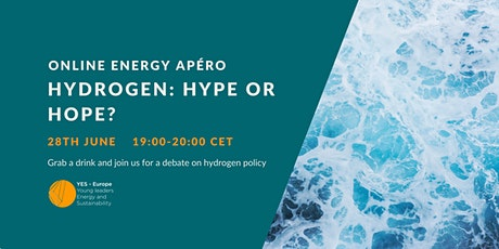 YES-EUROPE Energy Apéro: Hydrogen: Hype or Hope? tickets