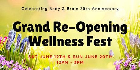 Body & Brain Valley Re-Opening Celebration tickets