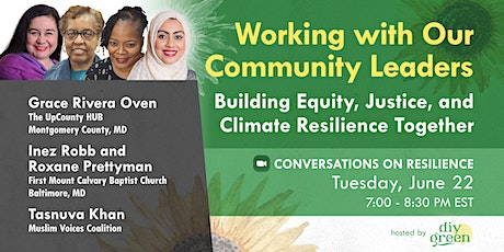Building Equity, Justice and Climate Resilience Together tickets