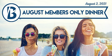 August Members Only Dinner tickets