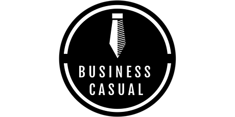 Business Casual tickets