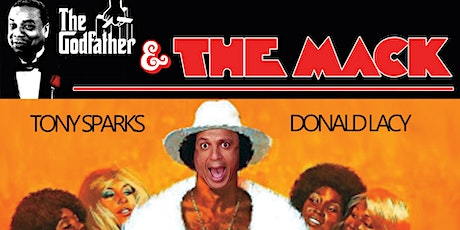 Tony Sparks RETURNS with Godfather & The Mack tickets