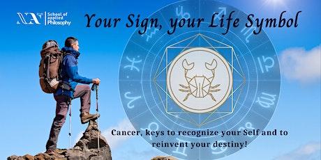 Your Sign, your Life Symbol - Cancer billets
