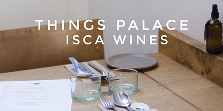 Things Palace x Isca Wines V. tickets