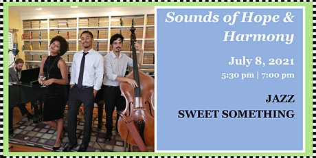 Sounds of Hope & Harmony  - Jazz in July tickets
