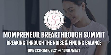 Mompreneur Breakthrough Virtual Summit tickets